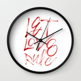 Let Love Rule Wall Clock