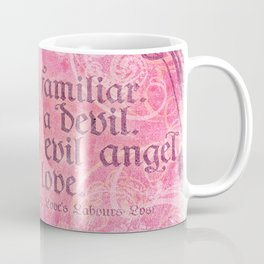 Love is a Devil - Shakespeare Love Quote Art Coffee Mug