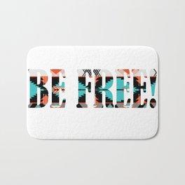Be Free Bath Mat