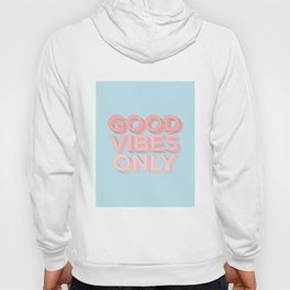 Good Vibes Only sky blue peach pink typography inspirational motivational home wall bedroom decor Hoody