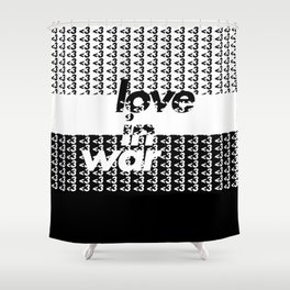 love in war Shower Curtain