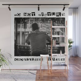 DO NOT DISTURB - Coffee Time Wall Mural