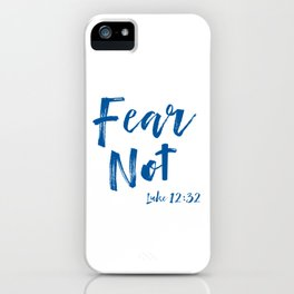 Inspirational Fear Not Bible Verse Quote Christian iPhone Case