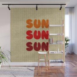 Sun Sun Sun Wall Mural