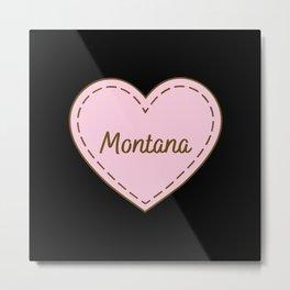 I Love Montana Simple Heart Design Metal Print