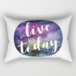 Live for Today Galaxy Typography Watercolor Quote Rectangular Pillow