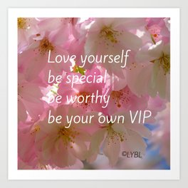 Love Yourself  VIP Art Print