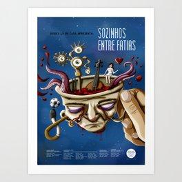 Sozinhos Entre Fatias Art Print