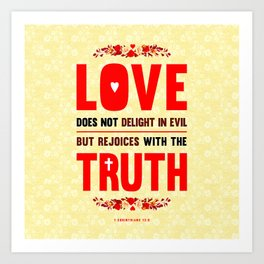 Love and Truth Art Print