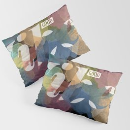 GOOD VIBES #2 Pillow Sham