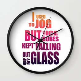 I used to jog Wall Clock
