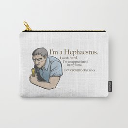 I'm a Hephaestus Carry-All Pouch