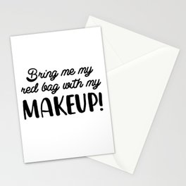 Bring Me My Red Bag With My Makeup Stationery Cards