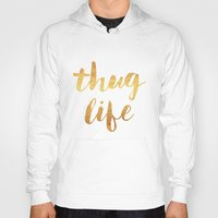 2pac Hoodies featuring Thug Life by Text Guy