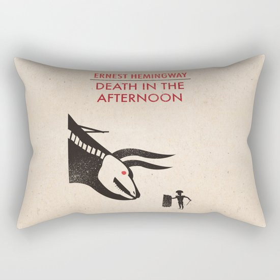 Death in the afternoon Rectangular Pillow