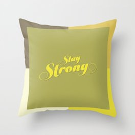 Stay Strong Colorful Throw Pillow
