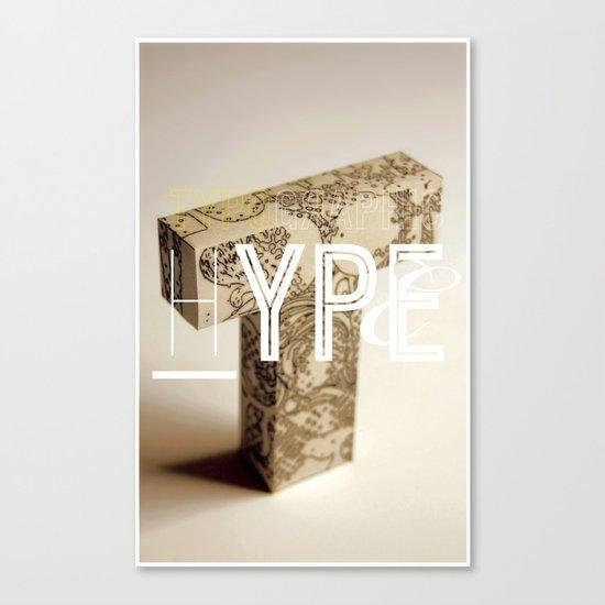 Typographic Hype Canvas Print