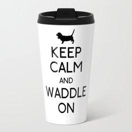 Keep Calm and Waddle On Travel Mug