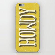 Howdy! iPhone & iPod Skin