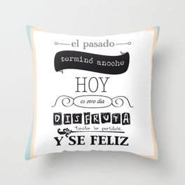 ¡Vive el presente! Throw Pillow