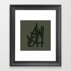 AW YEAH Framed Art Print