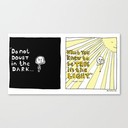 Do Not Doubt in the Dark Canvas Print