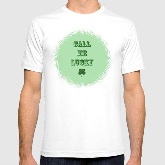 Call me LUCKY T-shirt