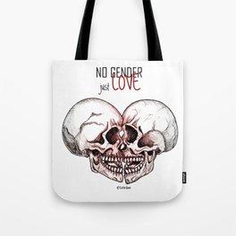 no gender just love Tote Bag