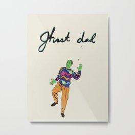 Ghost Dad Metal Print