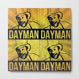 Dayman Metal Print