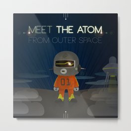 Meet The Atom Metal Print