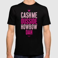 Cash me Ousside Black MEDIUM Mens Fitted Tee