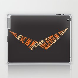 Believe In Me Who Believes In You Laptop & iPad Skin