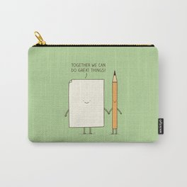 Together we can do great things! Carry-All Pouch