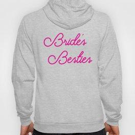 Bride's Besties - Wedding Bridesmaid Bachelorette Party Design Hoody