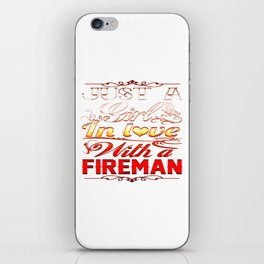 In love with a Fireman iPhone Skin