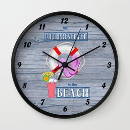 Your Life Preserver is the Beach Wall Clock