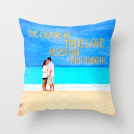 Shakespeare Quote - The Course Of True Love Throw Pillow