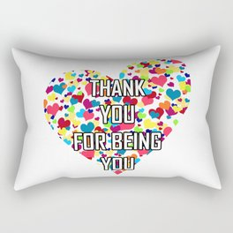 Thank You For Being You Rectangular Pillow