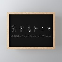 Choose Your Weapon Wisely Framed Mini Art Print