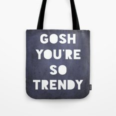 Gosh (Trendy) Tote Bag