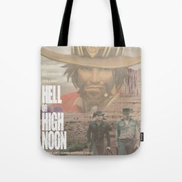 Hell or High Noon Tote Bag