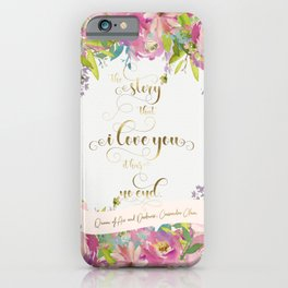 The story that l love you, it has no end. Rosemary Herondale iPhone Case