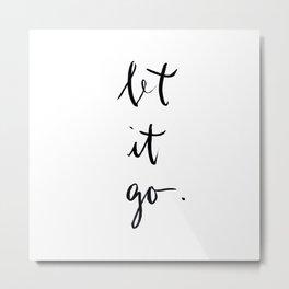 let it go. Metal Print