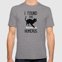 I Found This Humerus T Shirt Cat Pun Funny Cats T-shirt