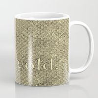 stay gold Mugs featuring Stay Gold by Kelsey Roach