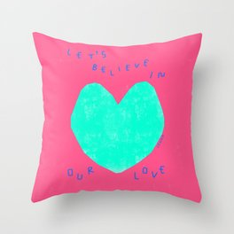 Let's Believe In Our Love - Minimal Heart Illustration Colorful Love Peace  Throw Pillow