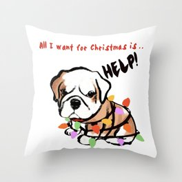 All I want for Christmas is…   (D2) Throw Pillow