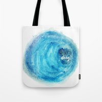 okay Tote Bags featuring Okay. by Tiny M