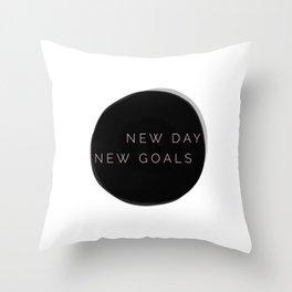 NEW DAY NEW GOALS Throw Pillow
